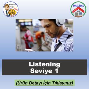 Listening Seviye 1